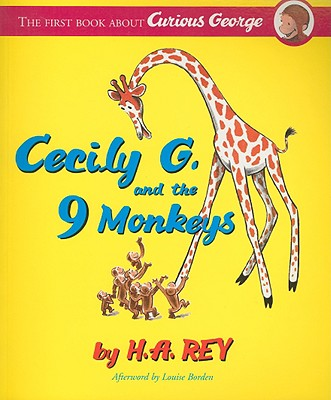 Cecily G. and the 9 Monkeys By Rey, H. A./ Borden, Louise (AFT)
